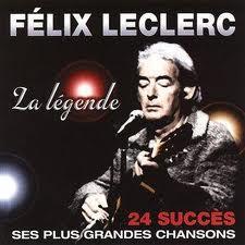 Félix Leclerc - chanteur - Canada - Québec dans Ecrits